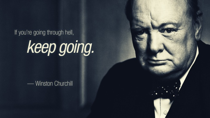 Churchill - going through hell keep going
