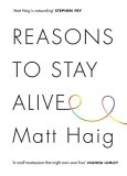 Matt Haig - Reasons to stay alive